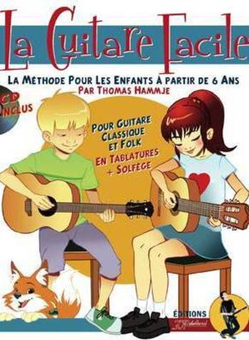 LA GUITARE FACILE - THOMAS HAMMJE