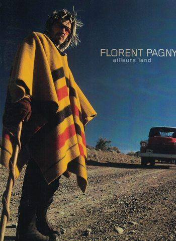 FLORENT PAGNY - AILLEURS LAND