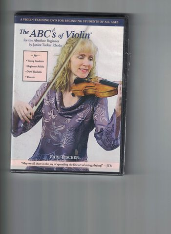 THE ABCS OF VIOLIN FOR THE ABSOLUTE BEGINNER by Janice Tucker Rhoda