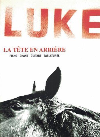 LUKE - LA TETE EN ARRIERE