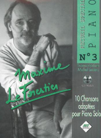 MAXIME LE FORESTIER - SPECIAL PIANO