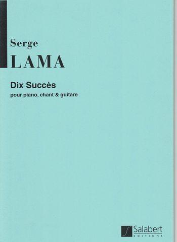 SERGE LAMA - 10 SUCCES