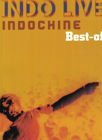 INDOCHINE - BEST OF