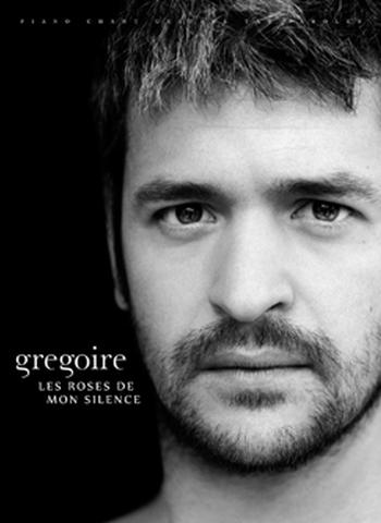 GREGOIRE - LES ROSES DE MON SILENCE