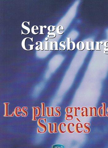 SERGE GAINSBOURG - LES PLUS GRANDS SUCCES