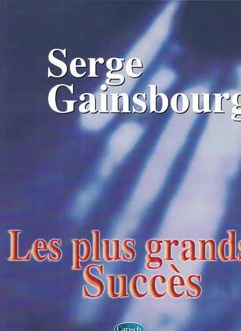 SERGE GAINSBOURG - LES PLUS GRANDS SUCCES